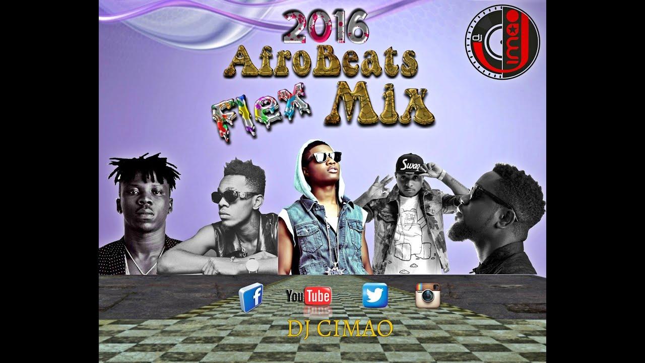 2016 | 2017 AFROBEAT Naija FLEX MIX - DJ CIMAO by DJ CIMAO