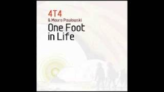 4T4 - One Foot In Life