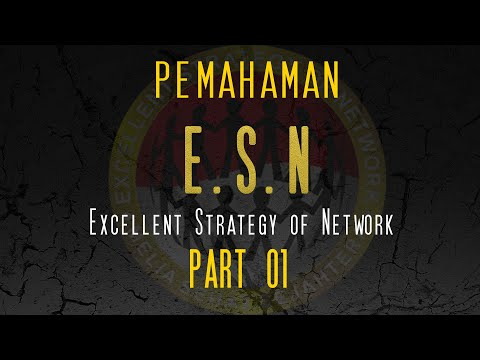 E.S.N (Excellent Strategy Of Network) Part 01 Oleh Ir. Sukur Nababan
