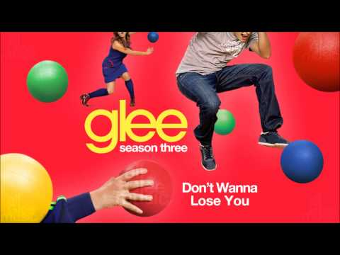 Don't Wanna Lose You | Glee [HD FULL STUDIO]