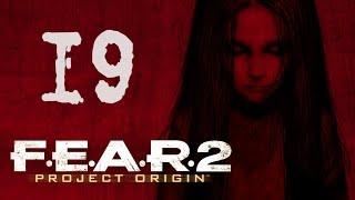 Прохождение F.E.A.R. 2 #19 [Финал]