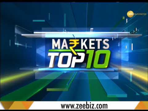 Markets Top 10: Watch top 10 news from the world of business