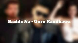 NachLe na lyrics  | Guru Randhawa| Neeti Mohan|Dil jungalee