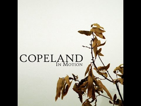 Copeland - In Motion (2005 Full Album)