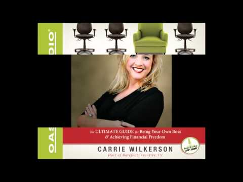 """Interview with Carrie Wilkerson, """"The Barefoot Executive"""""""