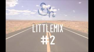 BRADAH - LITTLE MIX #2
