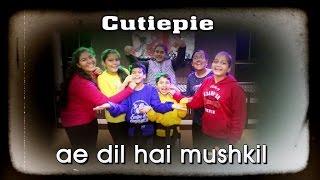 Cutiepie Dance Choreography | Ae Dil Hai Mushkil