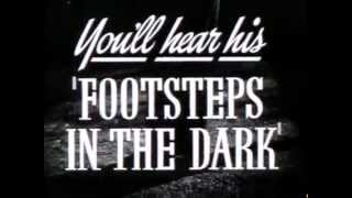 Footsteps In The Dark - (Original Trailer)