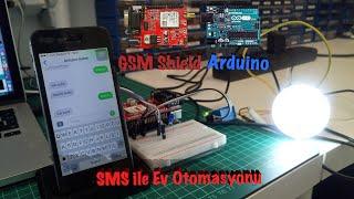 SMS ile Ev Otomasyonu (Akıllı Ev Sistemleri) - Arduino GSM Shield Kullanımı & Kodlar