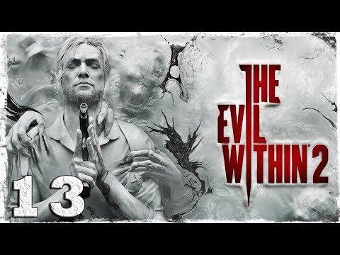 Смотреть прохождение игры The Evil Within 2. #13: В сети.