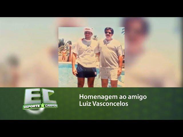 Homenagem ao amigo Luiz Vasconcelos