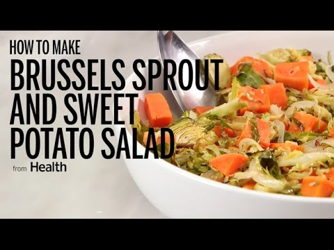 How to Make Brussels Sprout and Sweet Potato Salad | Health