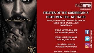 Pirates Of The Caribbean 5 (türkçe altyazılı fragman)