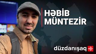 Həbib Müntəzir: Qarabağ ətrafında nə baş verir?
