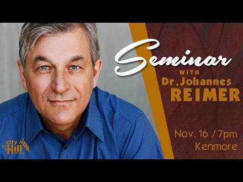 Seminar With Dr. Johannes Reimer