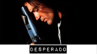 "Desperado... is a ""Guilty Movie Pleasure"""