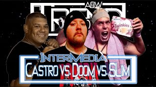 InterMedia Series (Match 3) Doomsayer vs. Ro Castro vs. Slim Trimmons (AOW: Trend)