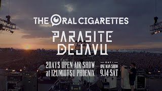 THE ORAL CIGARETTES「PARASITE DEJAVU ~DAY1 ONE MAN SHOW~」TBSチャンネル O.A TRAILER