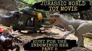JURASSIC WORLD TOY MOVIE: HUNT FOR THE INDOMINUS REX PART 2