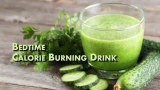 Calorie Burning Drinks That Works While You Sleep