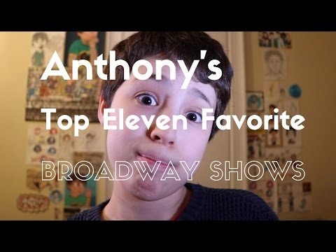 Anthony's Top Eleven Broadway Shows