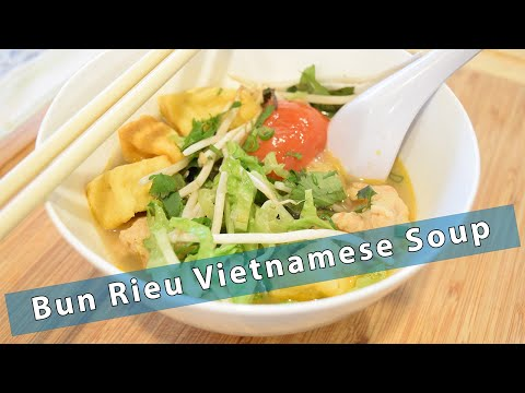 Bun Rieu Vietnamese Soup - With a Twist