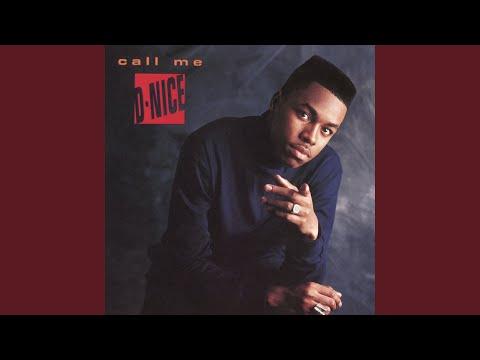 Call Me D-Nice (40th Street Remix)