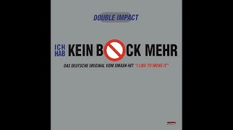 Double Impact - Ich hab kein bock mehr (Radio edit)