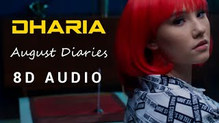 8D Audio - August Diaries  Dharia  English Song  Use Headphones