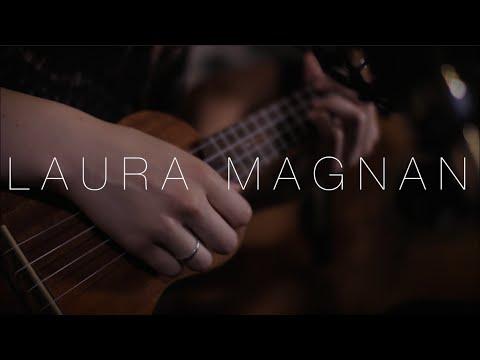 Laura Magnan Ma chanson