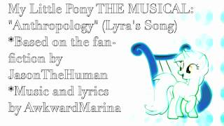 My Little Pony: The MUSICAL! Anthropology (Lyra