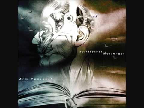 BulletProof Messenger - Arm Yourself