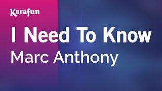 Karaoke I Need To Know - Marc Anthony *