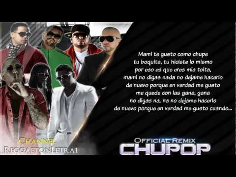 Chupop Remix Letra Zion Y Lennox Ft Ñengo Flow, Varios Original LetraLyrics