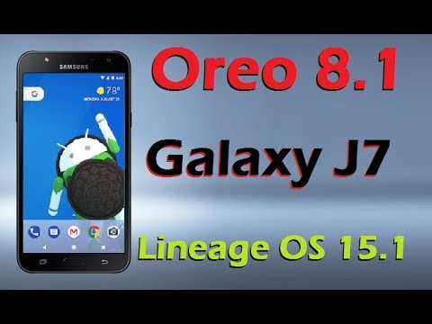 How to Update Android Oreo 8 1 in Samsung Galaxy J7 (Lineage OS 15 1)  Install and Review
