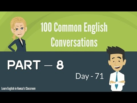 100 Common English Conversations - (PART - 08) -  Day  71 - 80