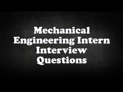 Mechanical Engineering Intern Interview Questions - YouTube