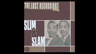 Slim and Slam - Flat foot floogie