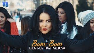 Dilafruz Hayitmetova - Bum-bum | Дилафруз Хайитметова - Бум-бум