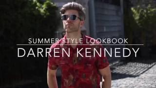 Men's Summer Style Lookbook | Darren Kennedy