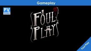 Foul Play PC Gameplay
