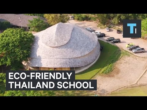 This school in Thailand is made entirely out of earth and bamboo.