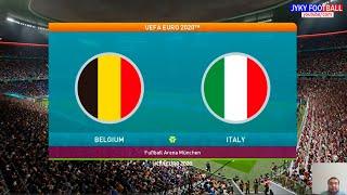 PES 2021 Belgium vs Italy UEFA EURO 2021 Quarter Final Full Match HD