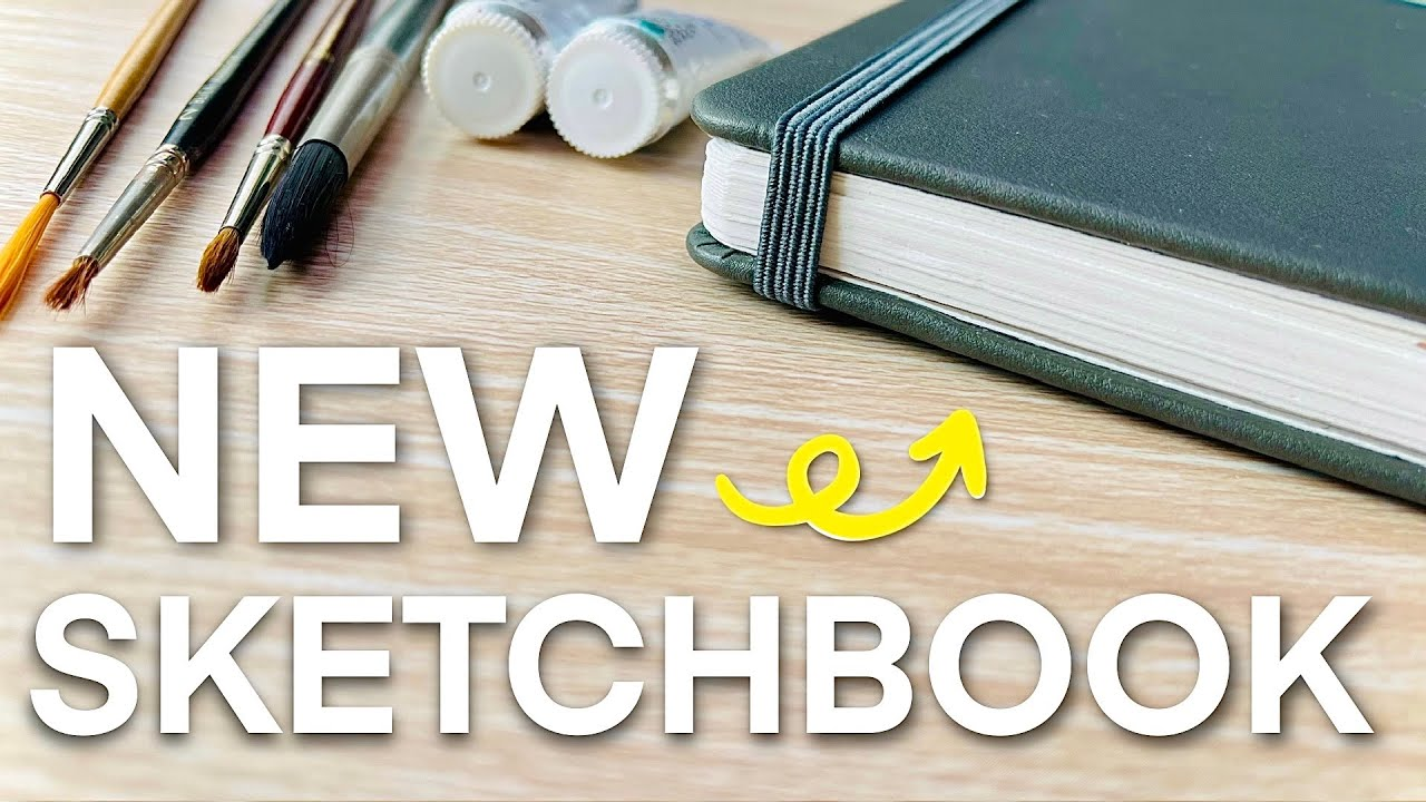 Starting a NEW Sketchbook + 3 Tips For Your FIRST Page!