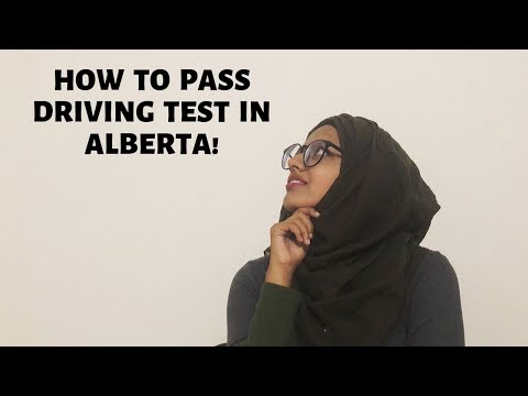 How To Pass Driving Test In Alberta!