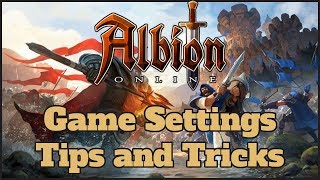 Albion Online Game Settings Tips and Tricks