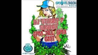 Dj STONEYP LIVE  on WWW GROOVELONDON COM 19 06 2016