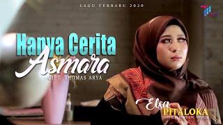 Download lagu HANYA CERITA ASMARA - Elsa Pitaloka (Official Music Video)