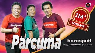 Download lagu Boraspati - PARCUMA [Lagu Ambon Pilihan 2019]