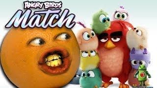 Angry Birds Match [Annoying Orange]